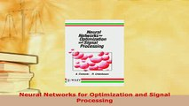 PDF  Neural Networks for Optimization and Signal Processing Read Full Ebook