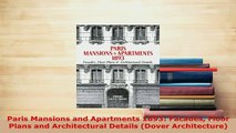 PDF  Paris Mansions and Apartments 1893 Facades Floor Plans and Architectural Details Dover Ebook