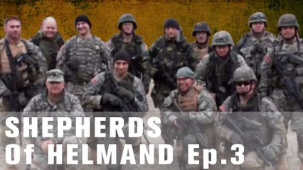 First Afghanistan Impressions – 'Not In Kansas Anymore' | Shepherds Of Helmand, Ep. 3