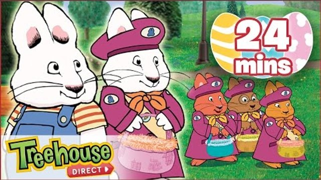 Max & Ruby: Ruby's Easter Bonnet / Max's Easter Parade / Max & the Easter Bunny - Ep.30