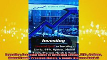 READ book  Investing Essential Guide to Investing Stocks ETFs Options Mutual Funds Precious Metals  Online Free