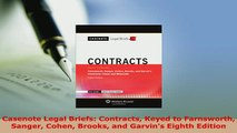 PDF  Casenote Legal Briefs Contracts Keyed to Farnsworth Sanger Cohen Brooks and Garvins  EBook