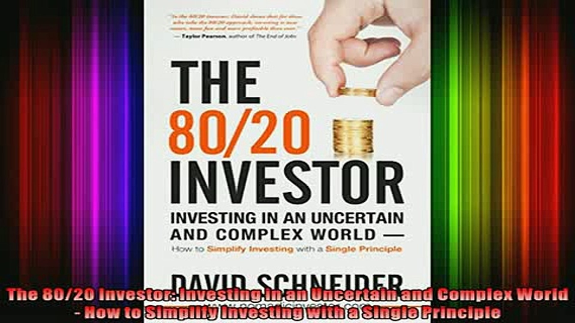 Full Free PDF Downlaod  The 8020 Investor Investing in an Uncertain and Complex World  How to Simpli