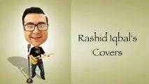 Atrangi Yaari Cover by Rashid