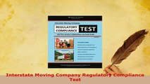 Download  Interstate Moving Company Regulatory Compliance Test Free Books