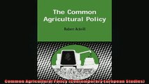 READ book  Common Agricultural Policy Contemporary European Studies Full EBook