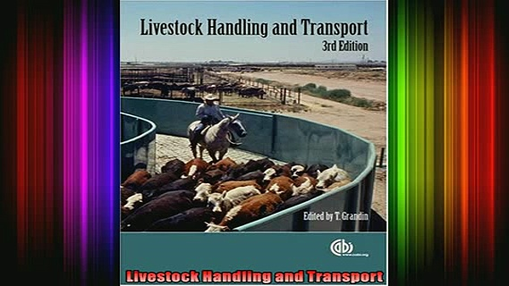 READ book  Livestock Handling and Transport Full Free
