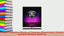 Download  Delphi Complete Works of Terence Illustrated Delphi Ancient Classics Book 6 Free Books