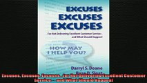 EBOOK ONLINE  Excuses Excuses Excusesfor Not Delivering Excellent Customer Service and What Should  BOOK ONLINE