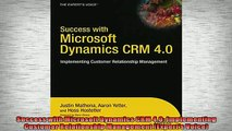 READ book  Success with Microsoft Dynamics CRM 40 Implementing Customer Relationship Management  FREE BOOOK ONLINE