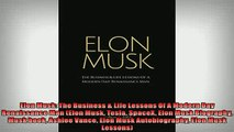 FREE DOWNLOAD  Elon Musk The Business  Life Lessons Of A Modern Day Renaissance Man Elon Musk Tesla READ ONLINE