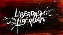 Liberdade, Liberdade: capítulo 10 da novela, terça, 26 de abril, na Globo