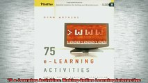 READ book  75 eLearning Activities Making Online Learning Interactive Full EBook