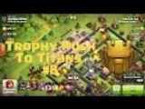 Clash of Clans - Pushing to Titans #8 - Mass Dragons + Jump Spells!