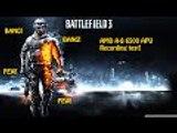 Battlefield 3 Recording Test On a HP Pavillion A8 6500 Desktop