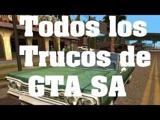 GTA San Andreas - Todos los trucos claves y códigos (PS2/XBOX/PC/PS3/PS4)
