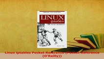 PDF  Linux iptables Pocket Reference Pocket Reference OReilly  EBook