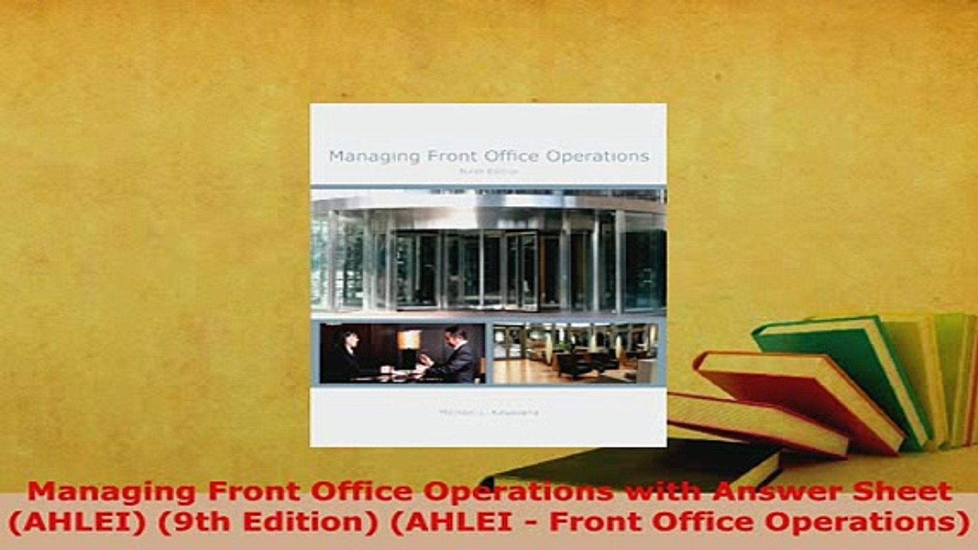 PDF  Managing Front Office Operations with Answer Sheet AHLEI 9th Edition AHLEI  Front Download Full