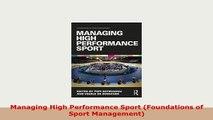 PDF  Managing High Performance Sport Foundations of Sport Management Download Full Ebook