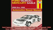 EBOOK ONLINE  Ford Taurus  Mercury Sable Automotive Repair Manual 1996 Thru 1998 Haynes Automotive READ ONLINE