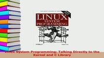 Read PDF] Linux System Programming: Talking Directly to the