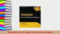 PDF  Dynamics AX A Guide to Microsoft Axapta Free Books