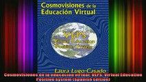READ book  Cosmovisiones de la educacion virtual VEPS Virtual Education Position System Spanish Full EBook