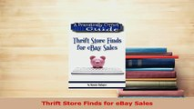 Read  Thrift Store Finds for eBay Sales Ebook Online