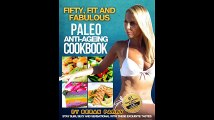 Fifty Fit and Fabulous Paleo Cookbook Paleo Diet Paleo Diet Cookbook Paleo Diet Recipes Paleo Paleo Cookbook