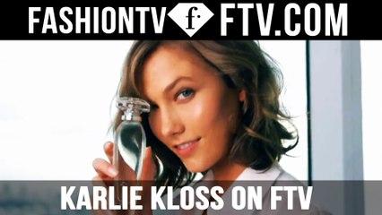Karlie Kloss Loves's FashionTV!