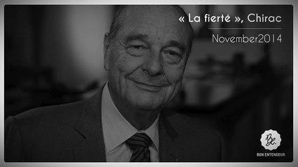 Bon Entendeur, La Fierté, Chirac, November2014