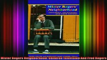 READ book  Mister Rogers Neighborhood Children Television And Fred Rogers Full Ebook Online Free
