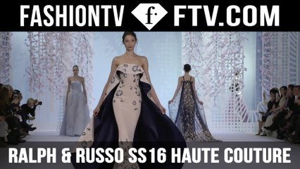 Ralph & Russo SS16 Haute Couture Trends | FTV.com