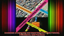 READ book  Essentials of Exporting and Importing US Trade Policies Procedures and Practices Full Free