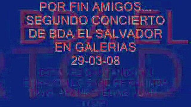 CONCIERTO BDA GALERIAS 29-04-08