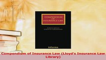 Compendium of Insurance Law (Lloyds Insurance Law Library)