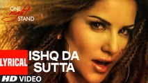 Sunny Leone: ISHQ DA SUTTA Video Song