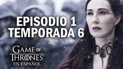 Game of Thrones Episodio 1 Temporada 6 (comentado)   Game of Thrones en español
