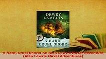 Download  A Hard Cruel Shore An Alan Lewrie Naval Adventure Alan Lewrie Naval Adventures  EBook