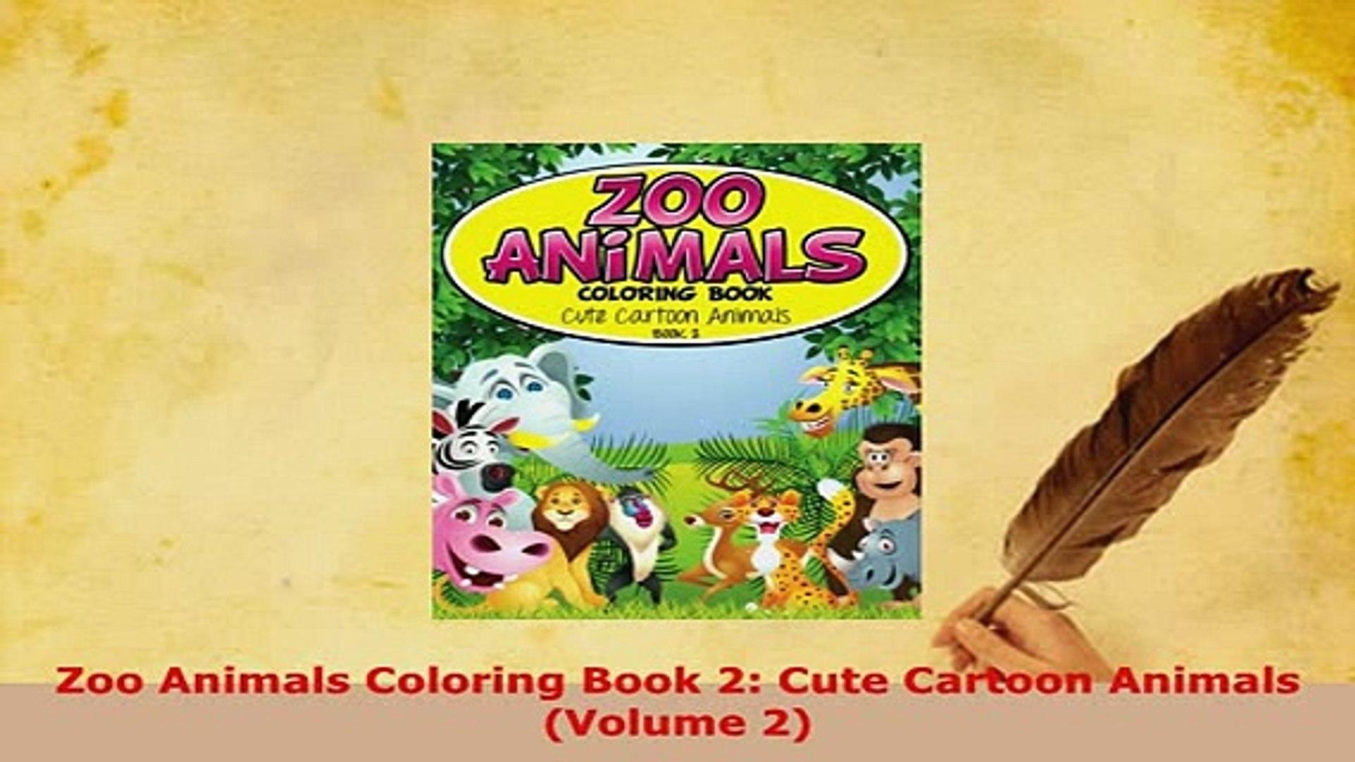 PDF Zoo Animals Coloring Book 2 Cute Cartoon Animals Volume 2 PDF Full Ebook