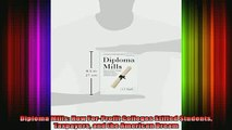 READ book  Diploma Mills How ForProfit Colleges Stiffed Students Taxpayers and the American Dream Full Free