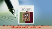 PDF  The Heritage of Sufism Volume 3 Late Classical Persianate Sufism 15011750 Free Books