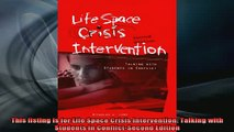 DOWNLOAD FREE Ebooks  Life Space Crisis Intervention Talking With Students in Conflict 2nd Edition Full Free