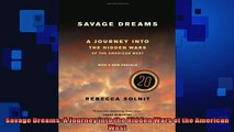 FAVORIT BOOK   Savage Dreams A Journey into the Hidden Wars of the American West  FREE BOOOK ONLINE