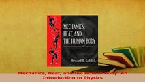 Download  Mechanics Heat and the Human Body An Introduction to Physics PDF Full Ebook