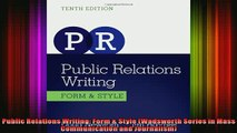 READ Ebooks FREE  Public Relations Writing Form  Style Wadsworth Series in Mass Communication and Full Free