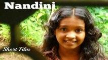 Nandini | Short Film | Malayalam Short Film