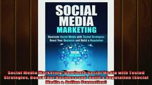 READ book  Social Media Marketing Dominate Social Media with Tested Strategies Boost Your Business Full Free