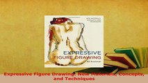Read Expressive Figure Drawing: New Materials Concepts and