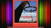 READ book  Planning Successful Museum Building Projects Online Free